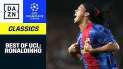 Ronaldinho: Best Of | UEFA Champions League | DAZN Classics