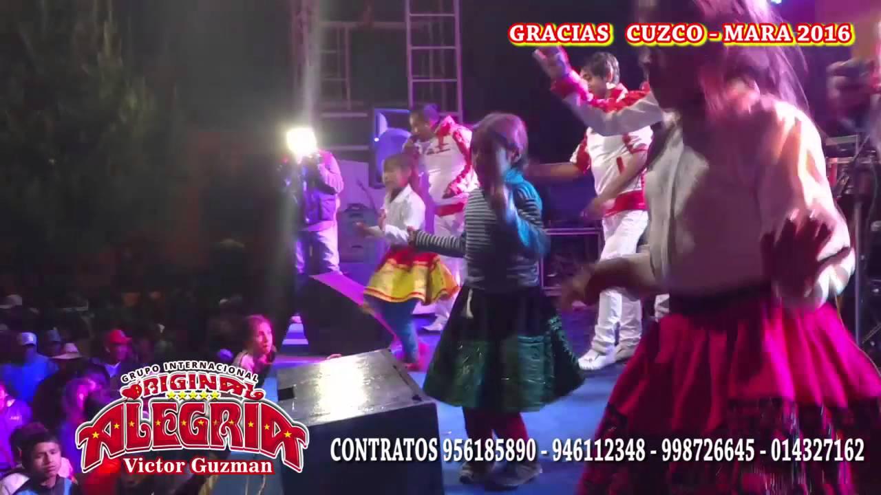 GRUPO ORIGINAL ALEGRIA DE VICTOR GUZMAN EN EL CUZCO 2016