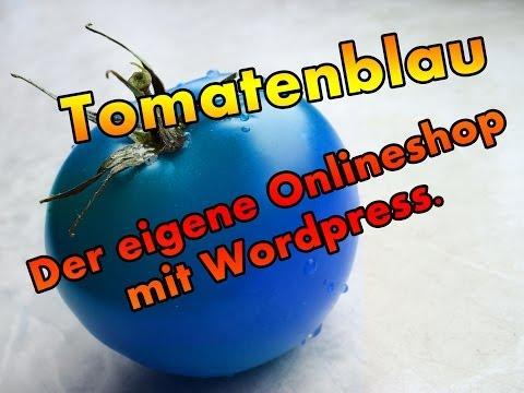 Tutorial | Der eigene Onlineshop mit Wordpress
