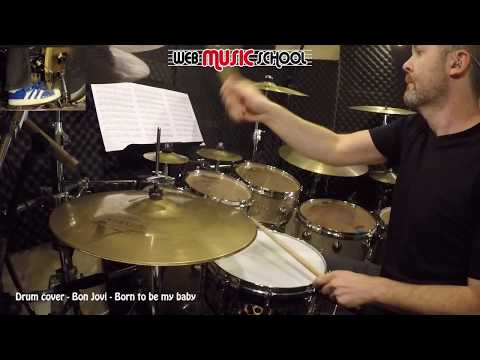 Bon Jovi - Born to be my baby - DRUM COVER