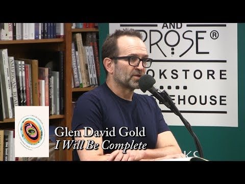 """Glen David Gold, """"I Will Be Complete"""""""