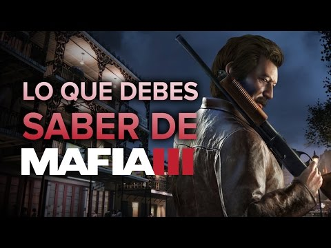5 cosas que debes saber de Mafia III