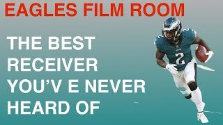 EAGLES FILM ROOM   THE BEST RECEIVER YOU'VE NEVER HEARD OF