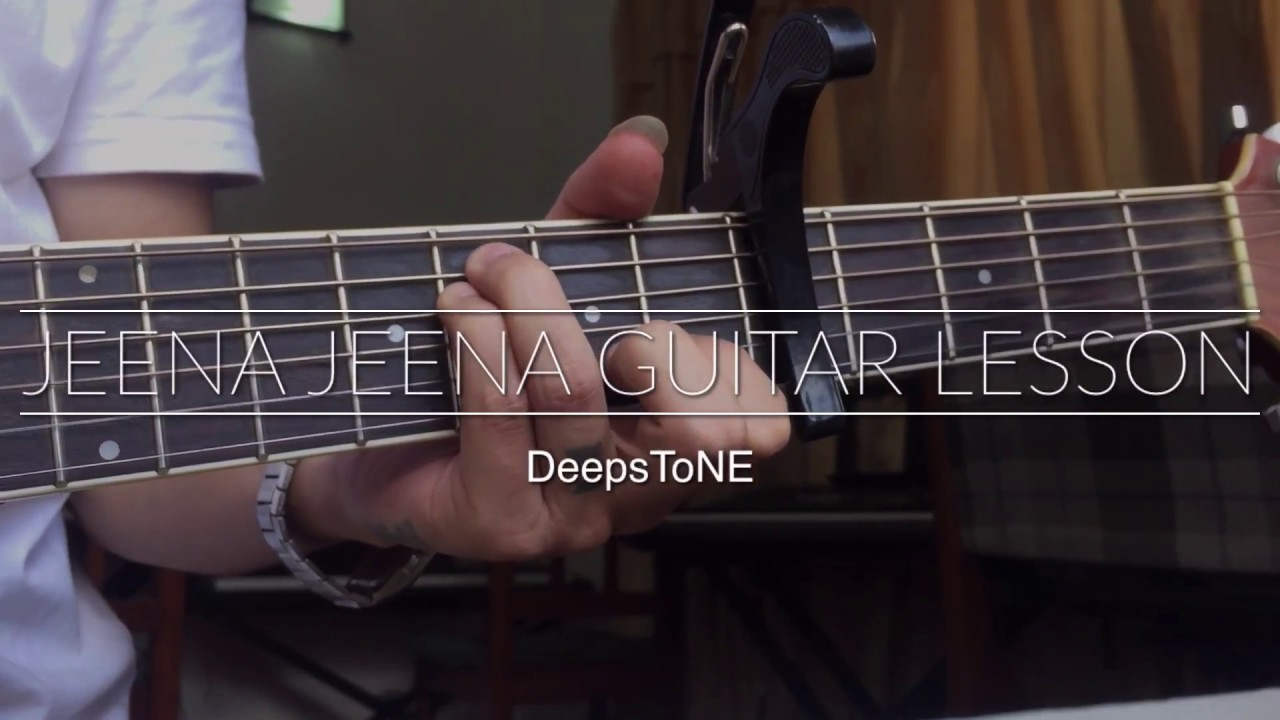 How to play jeena jeena on guitar - YouTube