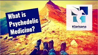 What is Psychedelic Medicine? How does ketamine fit in? - Klarisana