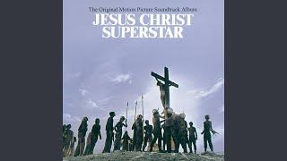 Скачать Could We Start Again Please From Jesus Christ Superstar Soundtrack