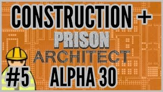 Job's Getting Jobbed = Construction + Prison Architect [alpha 30] #5