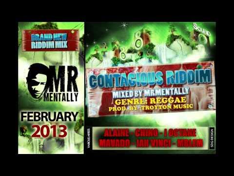 Contagious Riddim Mix By Mr Mentally (Feb 2013) Reggae