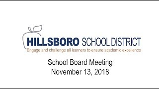 Hillsboro School District School Board Meeting, November 13, 2018