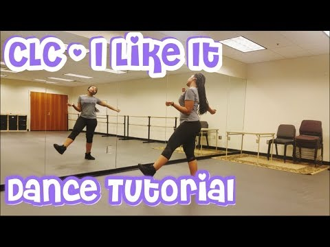 CLC(씨엘씨) - '즐겨 (I LIKE IT)' FULL DANCE TUTORIAL