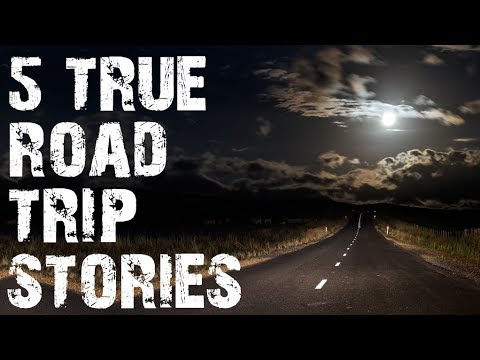5 TRUE Absolutely Terrifying Road Trip Horror Stories to Freak You Out!   (Scary Stories)