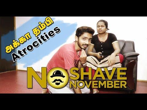 Akka Thambi Atrocities  No Shave November  Story Behind No Shave November