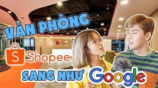 Vlog : Khám phá văn phòng chục tỷ của Shopee : Xịn không kém Google !