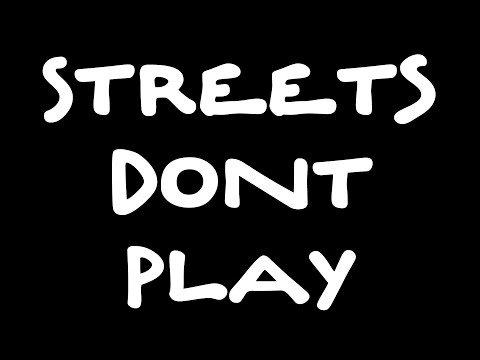 Streets Don't Play (Giant Beats x DaStreets)