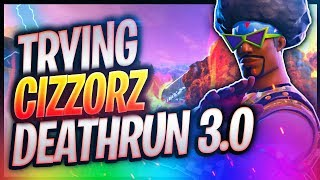 TRYING CIZZORZ DEATHRUN FOR THE FIRST TIME EVER | Fortnite - OPscT