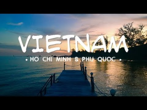 Traveling Vietnam | NYE in Ho Chi Minh & Discover Phu Quoc Island