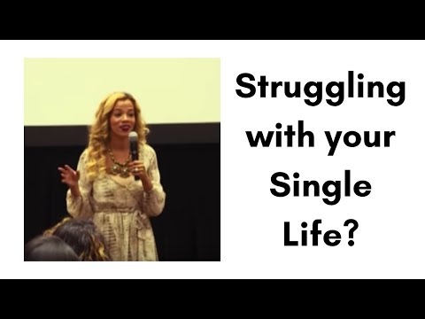 Struggling with your Single Life?