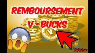 Remboursement  V-BUCKS - FORTNITE -