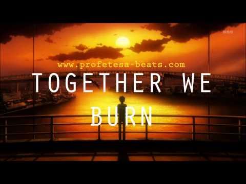 Guitar Rap Beat w/ HOOK ''Together We Burn'' (prod. Profetesa)
