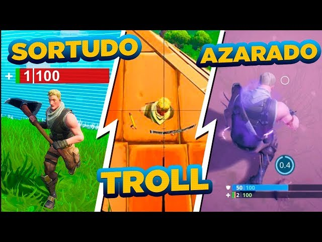 sortudo vs troll vs azarado no fortnite