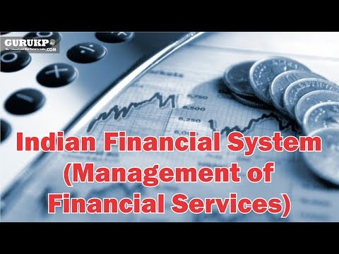 Indian Financial System(Management of Financial Services),MBA IV Sem,  Gurukpo