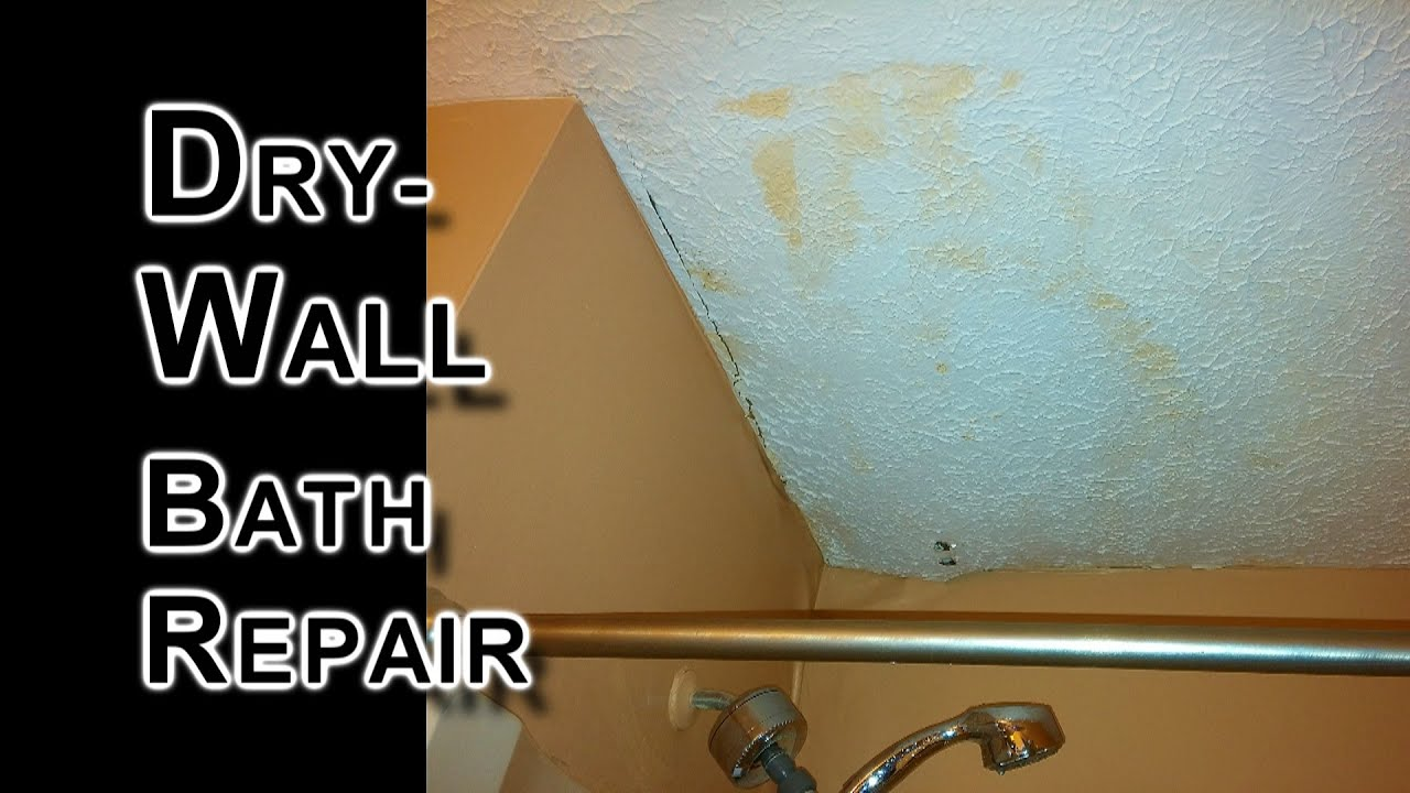 Ice Dam Damage Repair Bathroom Ceiling Wall YouTube - How to fix bathroom ceiling