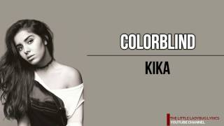 Kika - Colorblind (LyricsLetra)