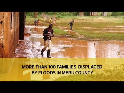 More than 100 families displaced by floods in Meru County