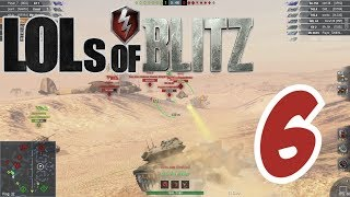 LOLs of Blitz | WoT Blitz Episode 6