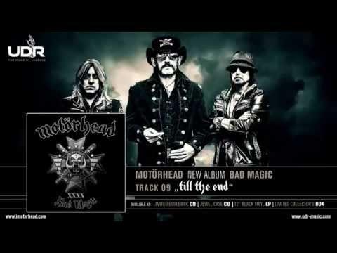 Motörhead - Till The End (Bad Magic 2015)