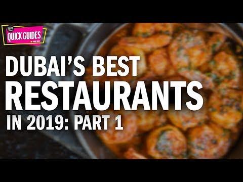The Best Restaurants In Dubai In 2019 (Part 1 Of 2)