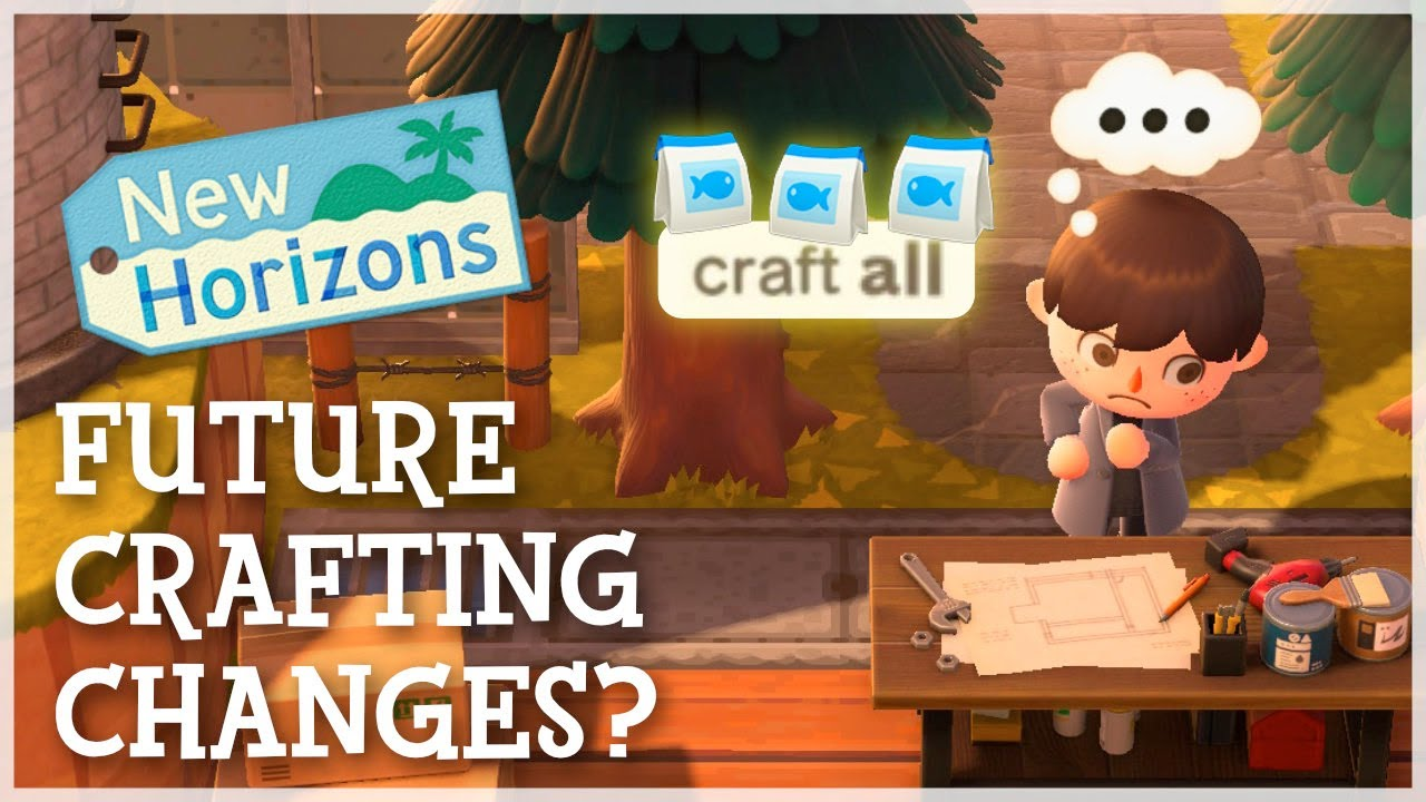 Animal Crossing New Horizons - Future Crafting Changes? (Quality of Life)