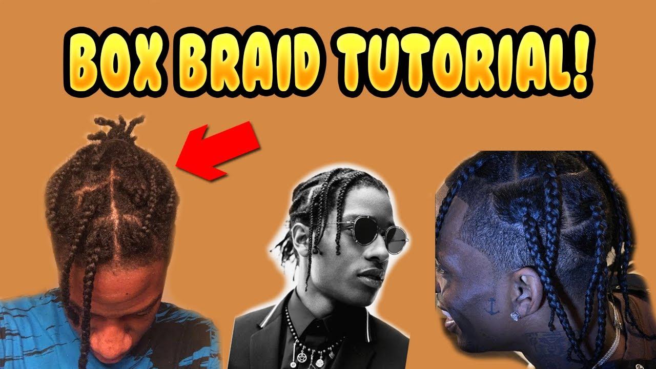 Box Braid Hairstyle Tutorial Asap Rocky Travis Scott