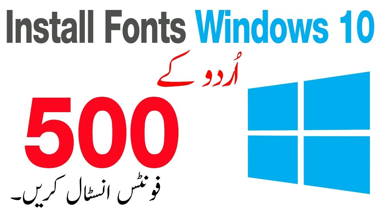9 66 MB] How to Install fonts in Windows 10 in Urdu Hindi