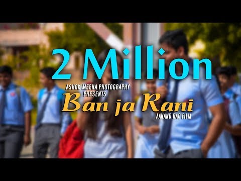 Ban Ja Rani l Guru Randhawa l Official Cover Video Song 2K17 l