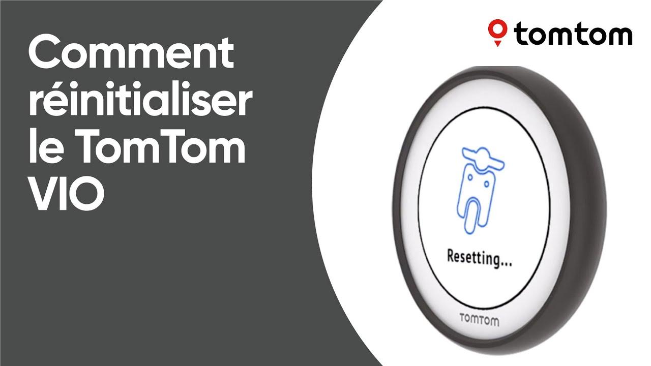 Comment réinitialiser le TomTom VIO