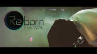 REBORN FESTIVAL 2014 - Keep The Spirit Alive (OFFICIAL AFTERMOVIE)
