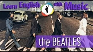 Learn English with MUSIC- The Beatles (Let it Be)