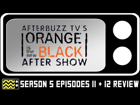 Orange is the New Black Season 5 Episodes 11 & 12 Review & AfterShow | AfterBuzz TV