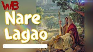 Nare Lagao  Audio Video  Hindi Christian Song Worship Battler