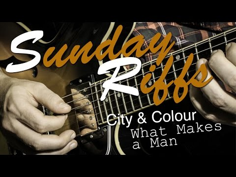 What makes a man tutorial city and colour