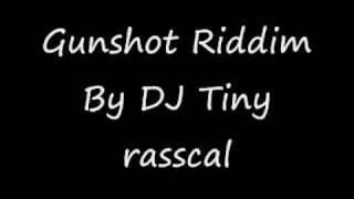 Gunshot Riddim [ Instrumental ]