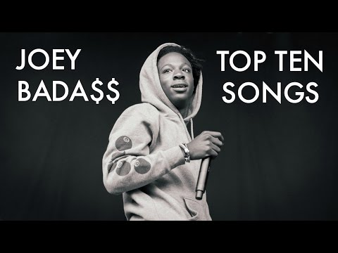 Joey Bada$$ - Top Ten Songs