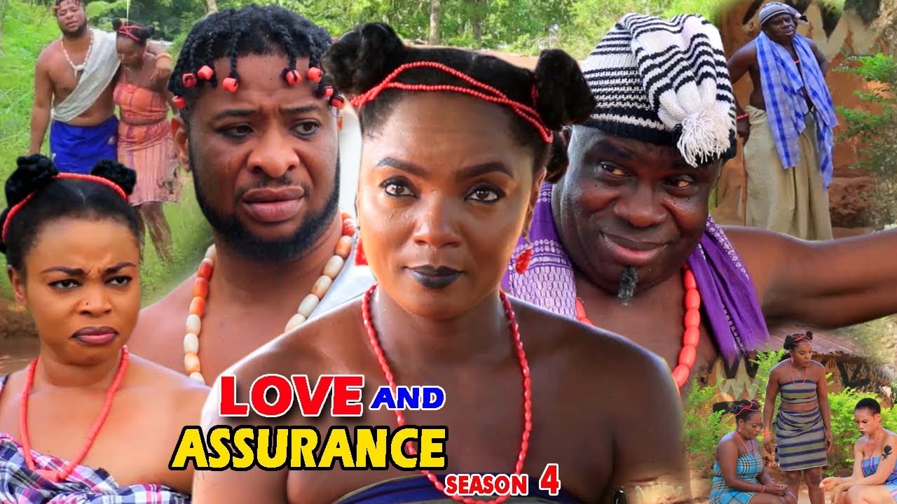 Download Love And Assurance Season 4 - (New Movie) 2018 Latest Nigerian Nollywood Movie Full HD | 1080p