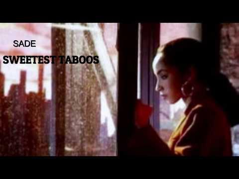 SWEETEST TABOOS by SADE lyrics