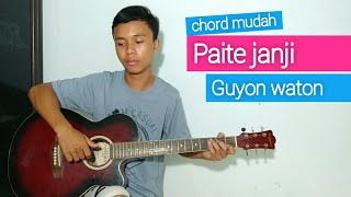 (TUTORIAL GITAR) Paite Janji - Guyon waton | chord mudah.