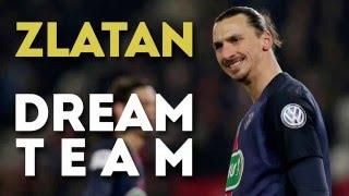 La Dream Team de Zlatan Ibrahimovic