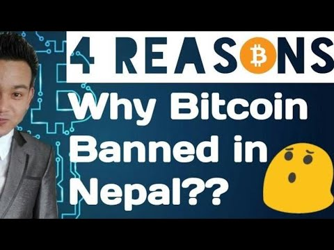 What Is Bitcoin??| 4 Reasons Why Bitcoin Banned In Nepal