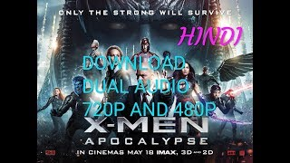 X- Men Apocalypse MOVIE HINDI DUBBED DOWNLOAD full HD in 720p and 480p