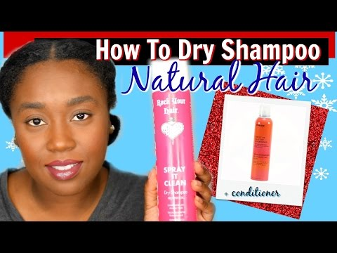 how-to-dry-shampoo-natural-hair-+-tutorial
